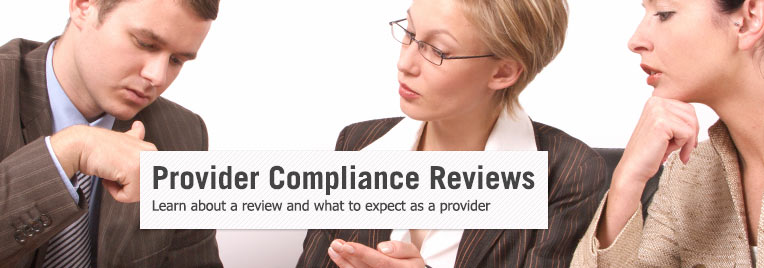 Provider Compliance Reviews